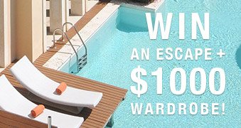 Enter to win an escape & $1000 wardrobe