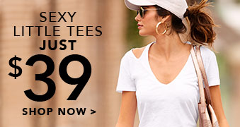 sexy little tees just $39